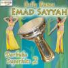 Darbuka Superhits 2 - Emad Sayyah