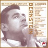 Bernstein Century Bernstein Candide Overture Symphonic Dances from West Side Story On the Waterfront Symphonic Suite Fancy Free