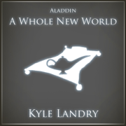 A Whole New World - Kyle Landry - Kyle Landry