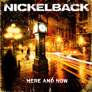 Nickelback - Kiss It Goodbye
