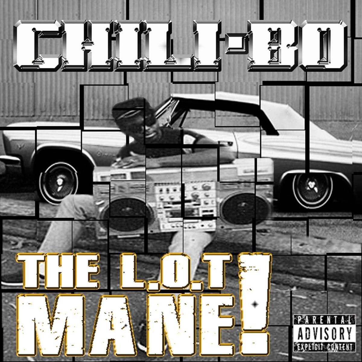 The LOT Mane - Single Chili-Bo CD cover