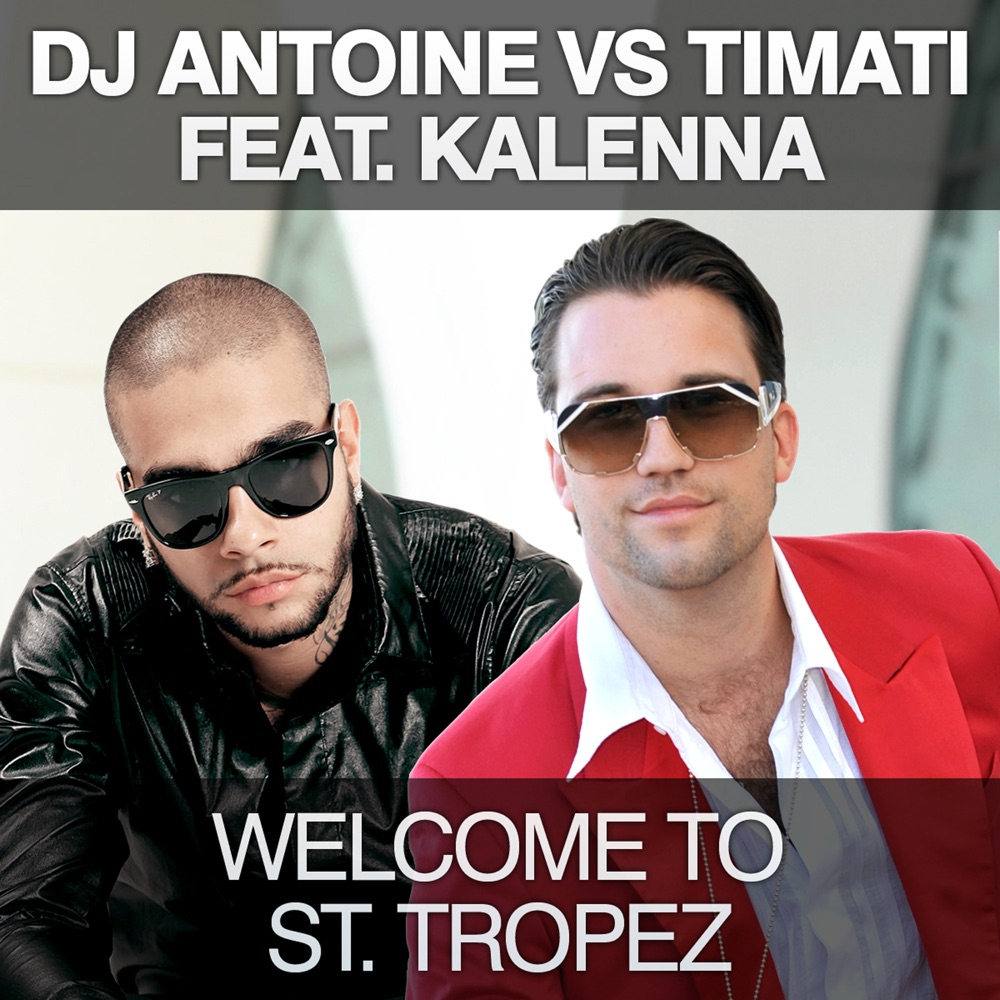 DJ Antoine  Welcome to St. Tropez (Hard Rock Sofa Instrumental Remix)