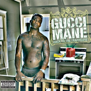 Gucci Mane - I Might Be feat. Shawnna and the Game