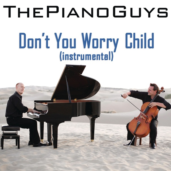 Don't You Worry Child (Instrumental) - Single