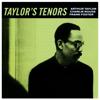 Taylor's Tenors - Art Taylor