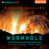 Richard Phillips - Wormhole: The Rho Agenda, Book 3 (Unabridged)