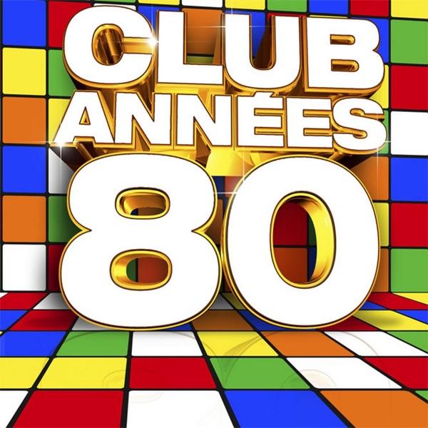 Club années: 80 - Various Artists