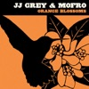 JJ Grey & Mofro - I Believe  In Everything