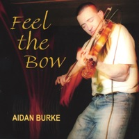Feel The Bow by Aidan Burke on Apple Music