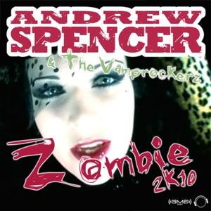 Andrew Spencer, The Vamprockerz & The Vamprockers - Zombie 2k10 (DJ's from Mars Remix)