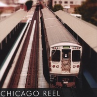 Chicago Reel by Chicago Reel on Apple Music