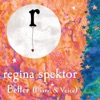 Better (Piano and Voice) - Single, Regina Spektor