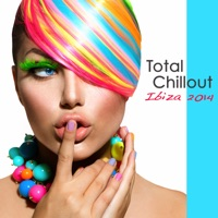 Various Artists - Total Chillout Ibiza 2014: Lounge Bar, Chill Out Music Grooves, Deep House & Soulful India Style Party Songs 2014
