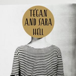 Tegan and Sara - Hell