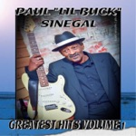 "Paul ""Li'l Buck"" Sinegal - The Blues Is Killing Me"