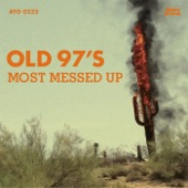 Old 97's - Wasted