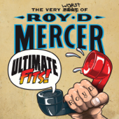 Ultimate Fits  The Very Worst Of Roy D. Mercer-Roy D. Mercer