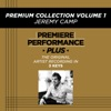 Premium Collection, Vol. 1 (Premiere Performance Plus Track), Jeremy Camp