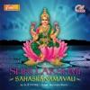 Shri lakshmi sahasranamavali feat Sadhana Sargam