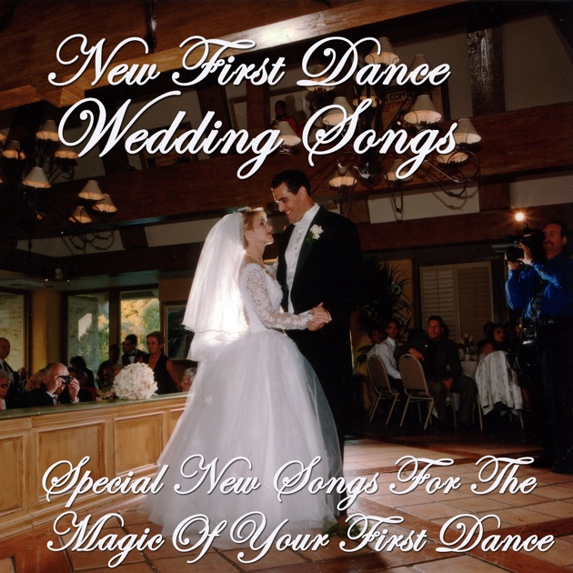 First Dance Country Wedding Songs: Special New Songs For The Magic Of Your