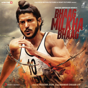 Bhaag Milkha Bhaag (Original Motion Picture Soundtrack) - Shankar-Ehsaan-Loy - Shankar-Ehsaan-Loy