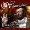 Weihnachten Mit Luciano Pavarotti, Orchestra of the Holy Church, The Holy Voices & Luciano Pavarotti