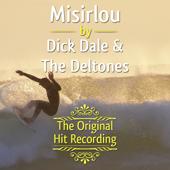 The Original Hit Recording: Misirlou
