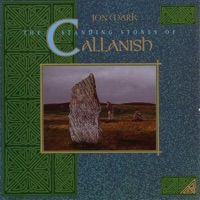 The Standing Stones of Callanish by Jon Mark on Apple Music
