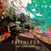 Not Going Home (Remixes), Faithless