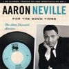 For the Good Times - The Allen Toussaint Sessions, Aaron Neville