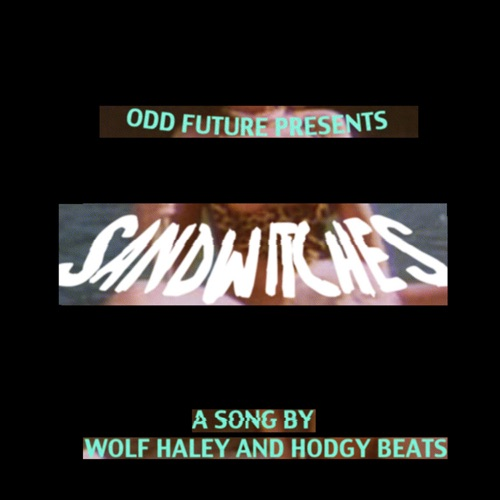 Tyler, The Creator - Sandwitches (feat. Hodgy Beats) - Single