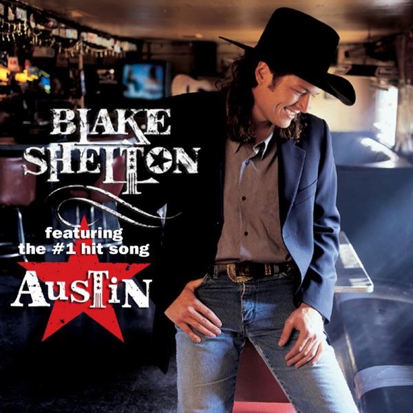Blake Shelton by Blake Shelton on Apple Music