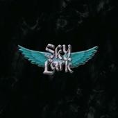 Skylark - Come Fill Up Your Glasses