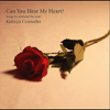 Kathryn Crosweller - Can You Hear My Heart? artwork