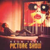 Everybody Talks - Neon Trees