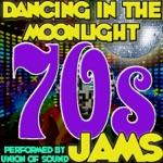 Dancing in the Moonlight: 70s Jams