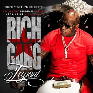 Tapout (feat. Lil Wayne, Birdman, Mack Maine, Nicki Minaj & Future) - Single Mp3 Download