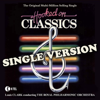 Hooked on Classics - The Single - Royal Philharmonic Orchestra