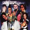 Ghana Gospel Volume 2 - Various Artists