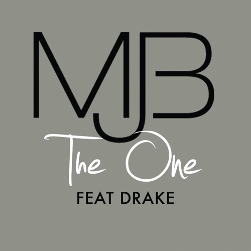 Mary J. Blige - The One (feat. Drake) - Single