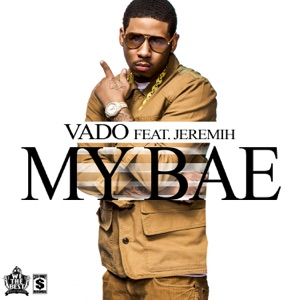My Bae (feat. Jeremih) - Single Mp3 Download