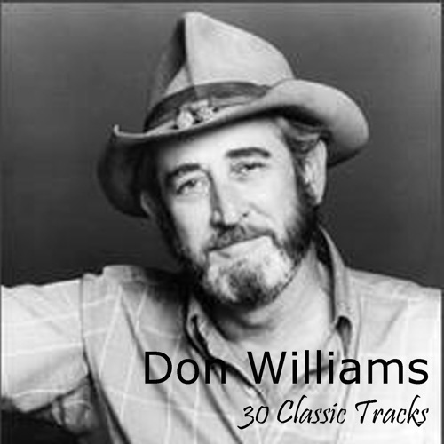 Don Williams - 30 Classic Tracks