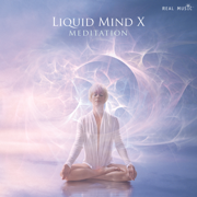 Liquid Mind X: Meditation (Liquid Mind X: Meditation) - Liquid Mind - Liquid Mind