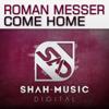 Roman Messer - Come Home (Zetandel Chillout Remix) artwork