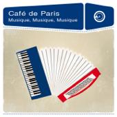 Café de Paris : Musique, musique, musique