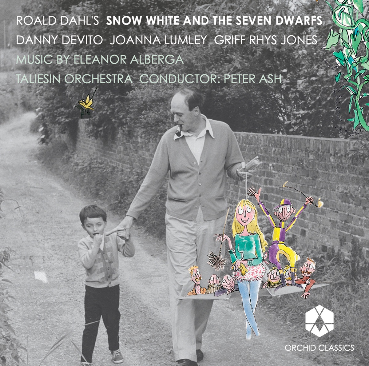 Alberga Roald Dahls Snow-White and the Seven Dwarfs Joanna Lumley Griff Rhys Jones Peter Ash Taliesin Orchestra  Danny DeVito CD cover