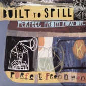 Built to Spill - I Would Hurt A Fly