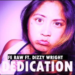 Dedication (feat. Dizzy Wright) - Single Mp3 Download