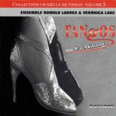 Tangos Pour la Milonga (Collection Un siècle de tango, Vol. 3)