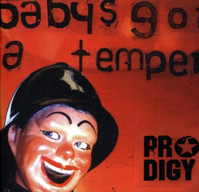 Скачать музыку бесплатно the prodigy baby s got a temper.